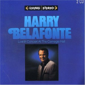 Harry Belafonte - Live in Concert at the Carnegie Hall - Zortam Music