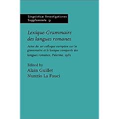 【クリックでお店のこの商品のページへ】Lexique-Grammaire Des Langues Romanes: Actes Du Premier Colloque Europeen Sur LA Grammaire Et Le Lei (Lingvisticae Investigationes Supplementa Vol 9) [ハードカバー]