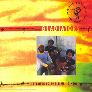 Cubierta del álbum de Dreadlocks, the Time Is Now