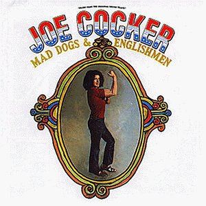 Joe Cocker - Mad Dogs and Englishmen - Zortam Music