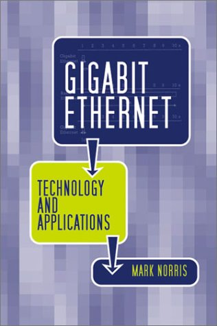 Gigabit Ethernet Technology on Gigabit Ethernet Technology And Applications  Artech House