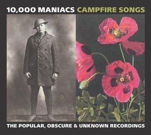 10,000 Maniacs - A Campfire Song - Zortam Music