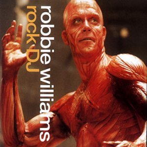 Robbie Williams - Rock Dj - Zortam Music