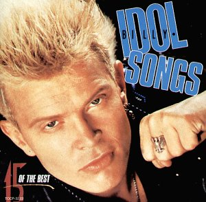 Billy Idol - Idol Songs-15 of the Best[+4 - Zortam Music