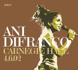Ani Difranco - Carnegie Hall 4.6.02 - Zortam Music