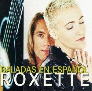 Roxette - Baladas en Espanol - Zortam Music