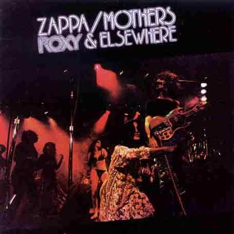 Frank Zappa - Roxy and Elsewhere - Zortam Music
