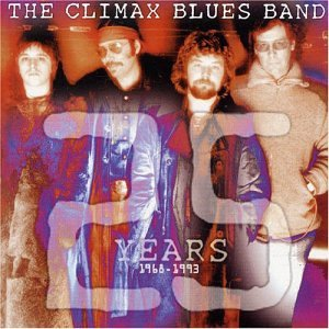 Climax Blues Band - 25 Years : 1968-1993 - Zortam Music
