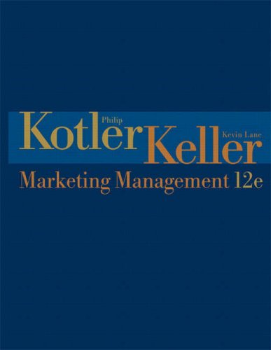 Marketing Management (12th Edition) (Marketing Management)