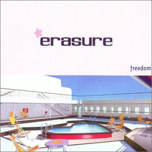 Erasure - Freedom, Pt. 1 - Zortam Music