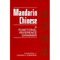 Mandarin Chinese: A Functional Reference Grammar