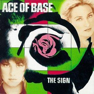 Ace of Base - Sign (US, 1992/93) - Zortam Music