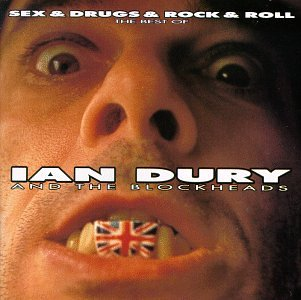 Ian Dury and the Blockheads - Sex and Drugs and Rock and Rol - Zortam Music