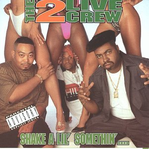 2 Live Crew - Shake a Lil