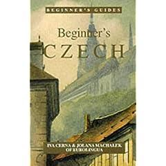 Beginner's Czech (Beginner's Guides)