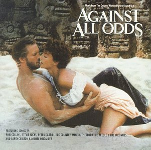 Phil Collins - Against All Odds:  Music from the Original Motion Picture Soundtrack - Zortam Music