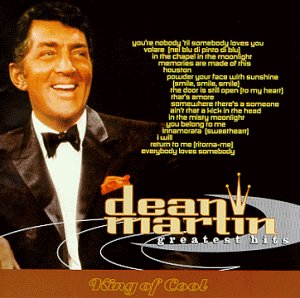 DEAN MARTIN - Dean Martin Greatest Hits King of Cool - Zortam Music