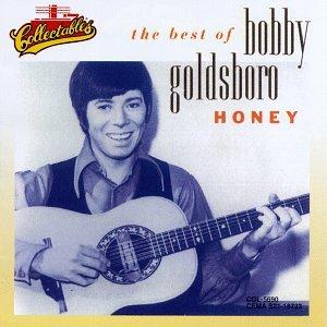 Bobby Goldsboro - Honey: The Best Of Bobby Goldsboro - Zortam Music