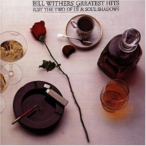 Bill Withers - Greatest Hits - Zortam Music