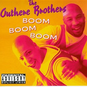 Outhere Brothers - Boom Boom Boom - Zortam Music