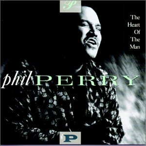 Phil Perry - The Heart of the Man - Zortam Music