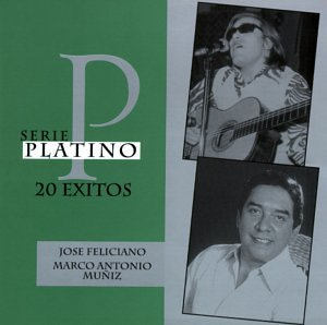 José Feliciano/Jose Feliciano - Serie Platino: 20 Exitos - Zortam Music