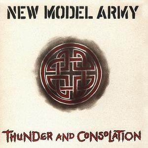 New Model Army - Thunder And Consolidation - Zortam Music