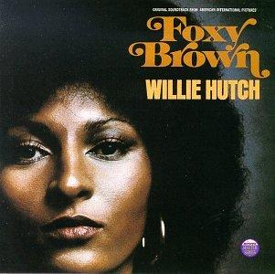 Willie Hutch - Foxy Brown - Zortam Music