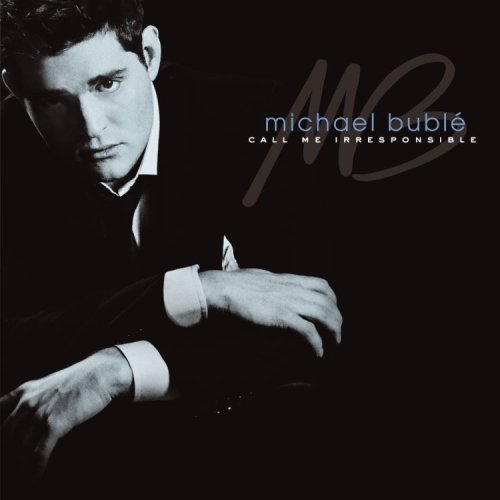 Michael Buble - Call Me Irresponsible (Special Edition) - Zortam Music