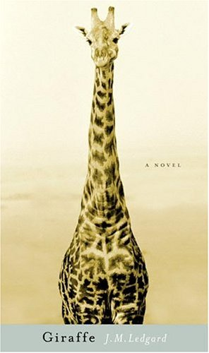 Giraffe: A Novel
