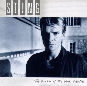 Sting - The Dream Of Blue Turtles - Zortam Music