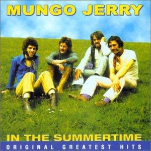 Mungo jerry - In the Summertime: Original Greatest Hits - Zortam Music