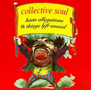 Collective Soul - Hints Allegations and Things Left Unsaid [Atlantic] - Zortam Music