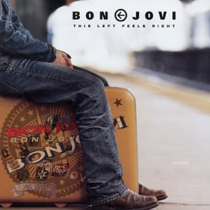 Bon Jovi - This Left Feels Right (The Greatest Hits With A Tw - Zortam Music