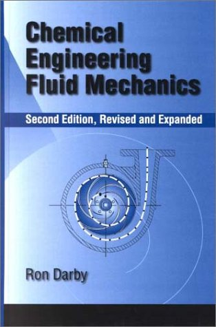 Chemical Engineering Fluid Mechanics - Darby 41D86TWPKZL