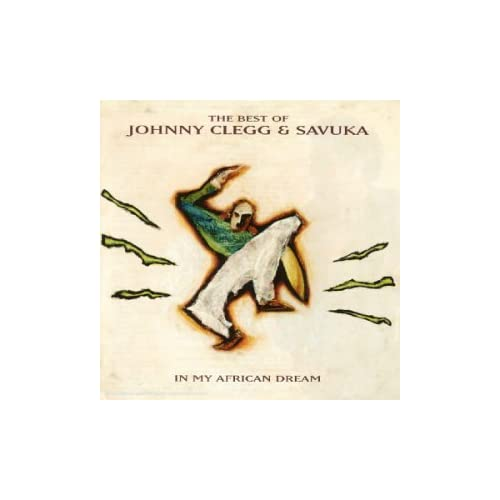 In My African Dream  The Best Of Johnny Clegg & Savuka preview 0