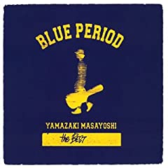 BLUE PERIOD ~A side集