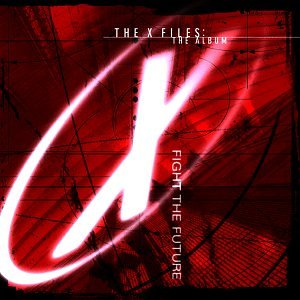 Cardigans - The X-Files: The Album - Fight The Future - Zortam Music