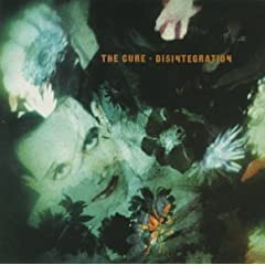 The Cure / Disintegration