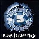 ブラック・レザー・モジョ ~ シルバー・ジンジャー 5
