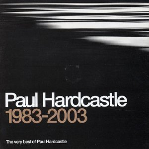 PAUL HARDCASTLE - The Very Best - Zortam Music