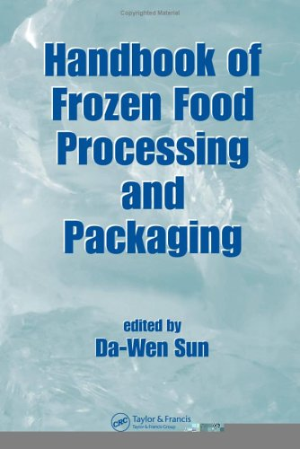 Handbook of Frozen Food Processing and Packaging (Food Science and Technology)