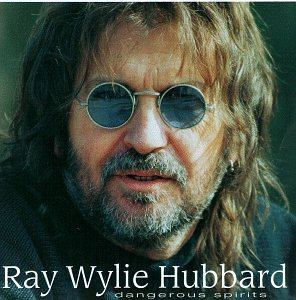 Dangerous Spirits by Ray Wylie Hubbard album cover