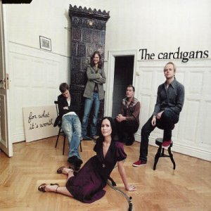 The Cardigans - For What It