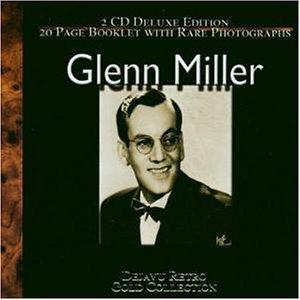 GLENN MILLER - The Gold Collection-40 Classic - Zortam Music
