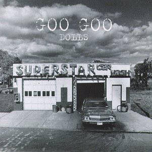 Goo Goo Dolls - Superstar Carwash - Zortam Music