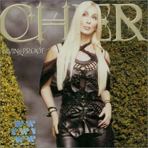 Cher - Living Proof (IMPORT) - Zortam Music
