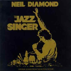 Neil Diamond - The Jazz Singer: Original Soundtrack - Zortam Music