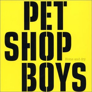 Pet Shop Boys - Home and Dry (Blank and Jones ) CDS - Zortam Music