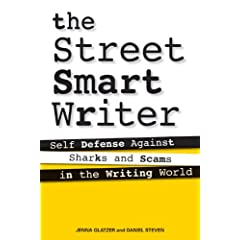 The Street Smart Writer by Jenna Glatzer